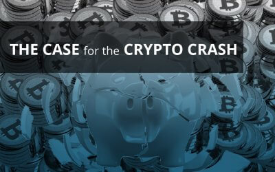 The Case for the Crypto Crash
